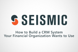 How to Build a CRM System Your Financial Organization Wants to Use