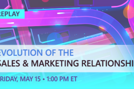 REPLAY | The Evolution of Sales & Marketing