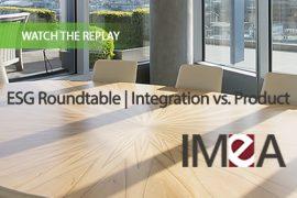 ESG Roundtable | Integration vs. Product