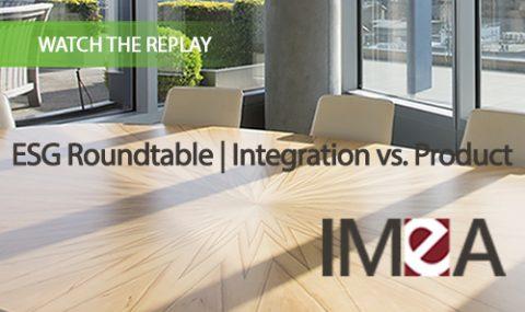 ESG Roundtable   Integration vs. Product
